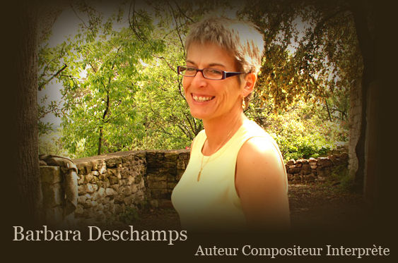Barbara Deschamps Auteur Compositeur Interprète